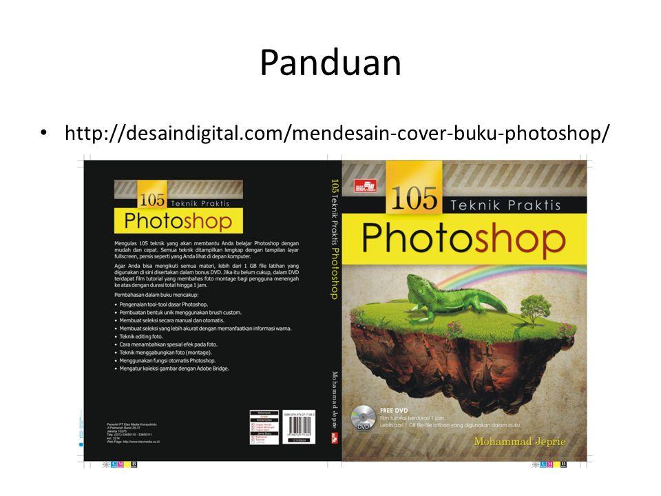 Panduan http://desaindigital.com/mendesain-cover-buku-photoshop/