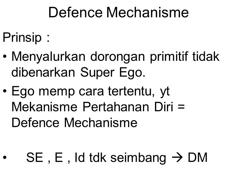 Defence Mechanisme Prinsip :