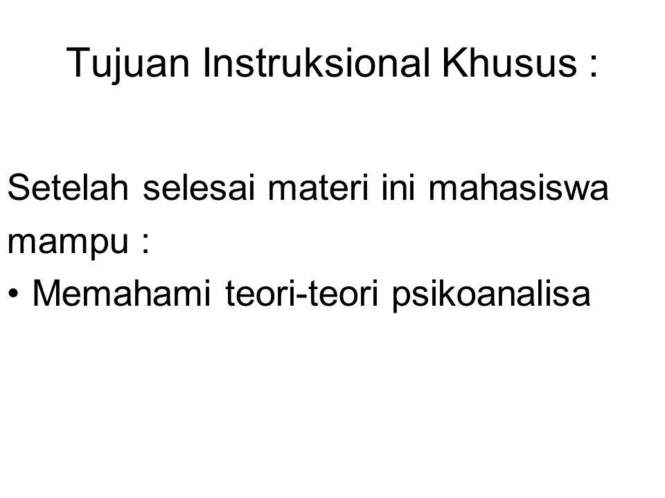 Tujuan Instruksional Khusus :
