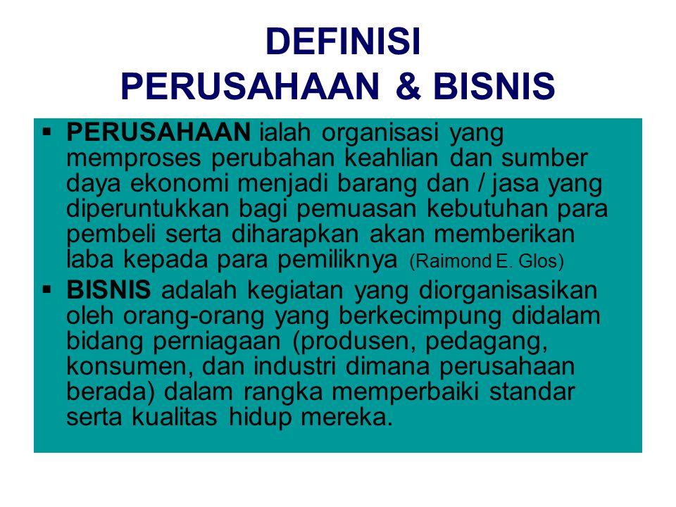 DEFINISI PERUSAHAAN & BISNIS