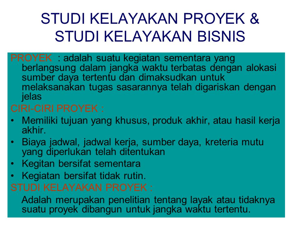 STUDI KELAYAKAN PROYEK & STUDI KELAYAKAN BISNIS