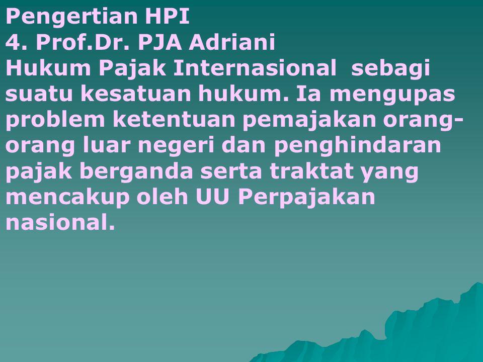 Pengertian HPI 4. Prof.Dr. PJA Adriani.