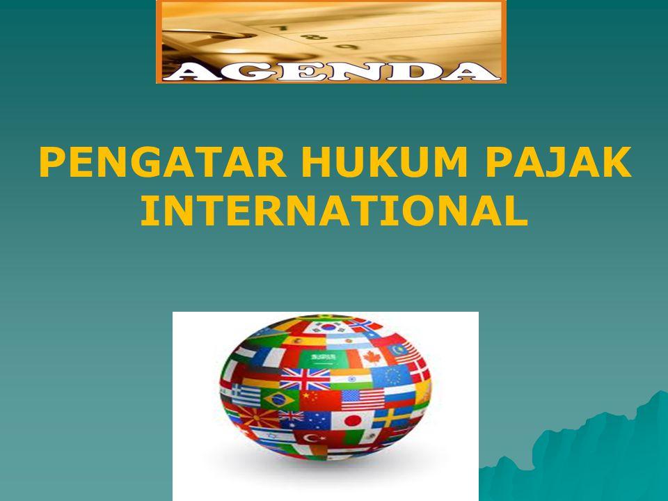 PENGATAR HUKUM PAJAK INTERNATIONAL
