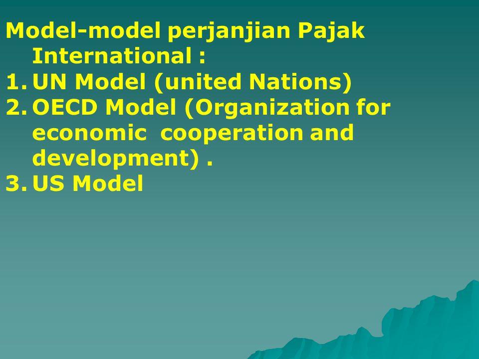 Model-model perjanjian Pajak International :