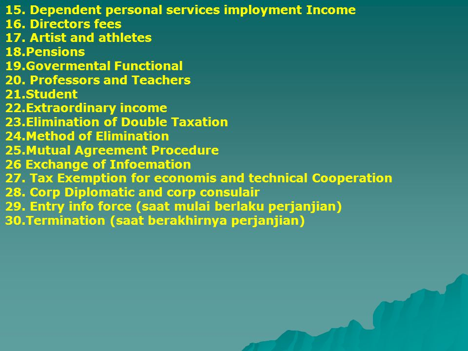 15. Dependent personal services imployment Income