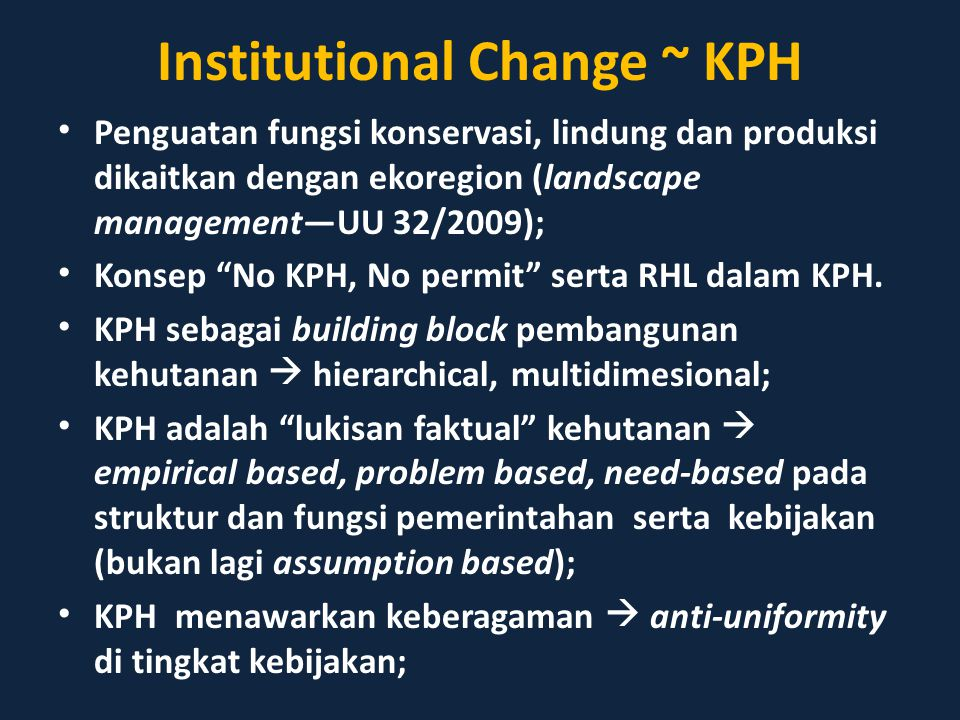 Institutional Change ~ KPH