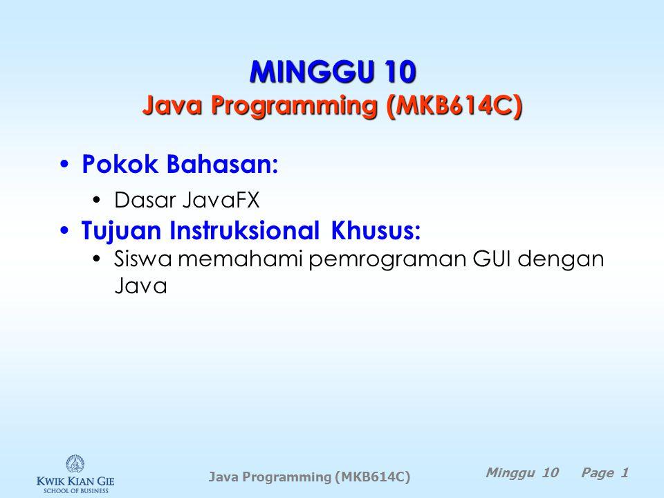 MINGGU 10 Java Programming (MKB614C)
