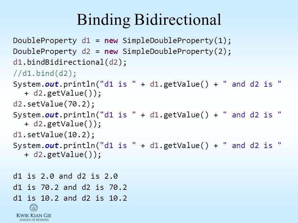 Binding Bidirectional