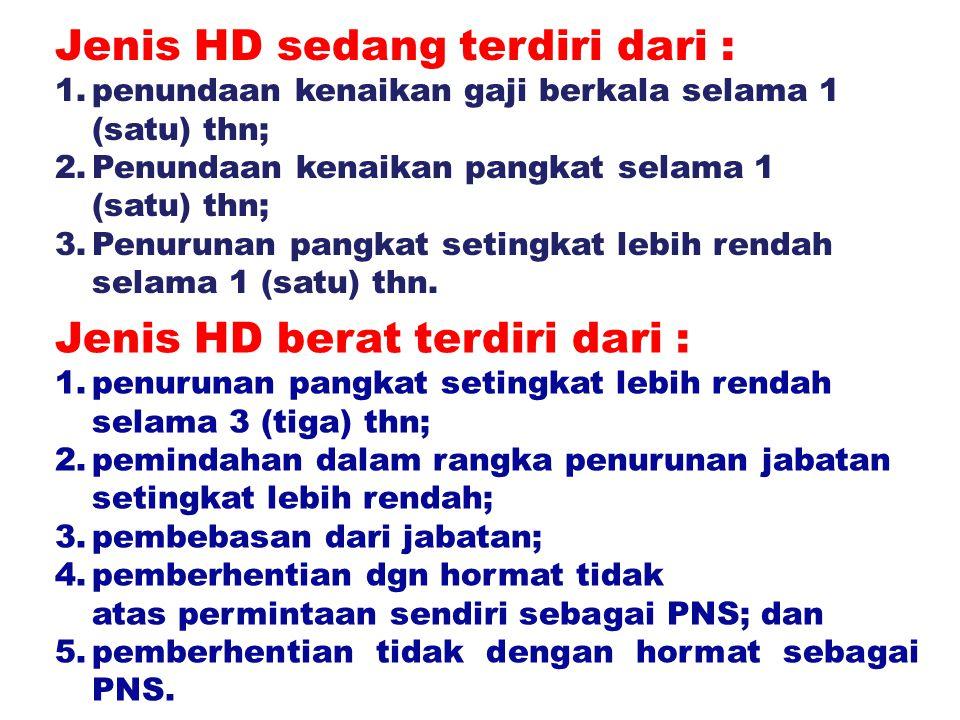 Jenis HD sedang terdiri dari :