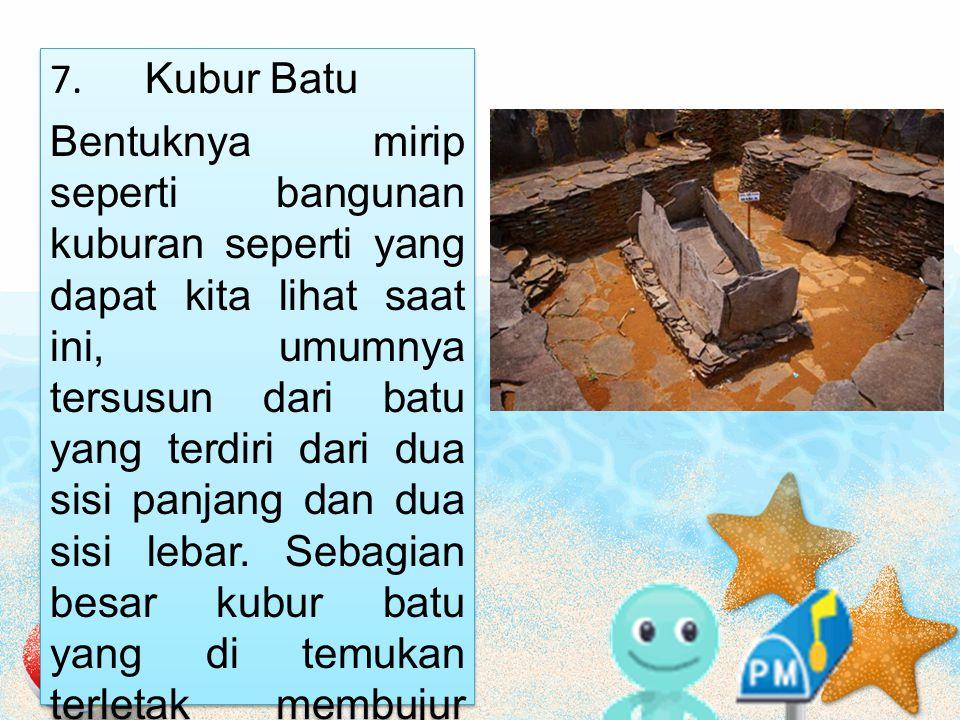 7. Kubur Batu