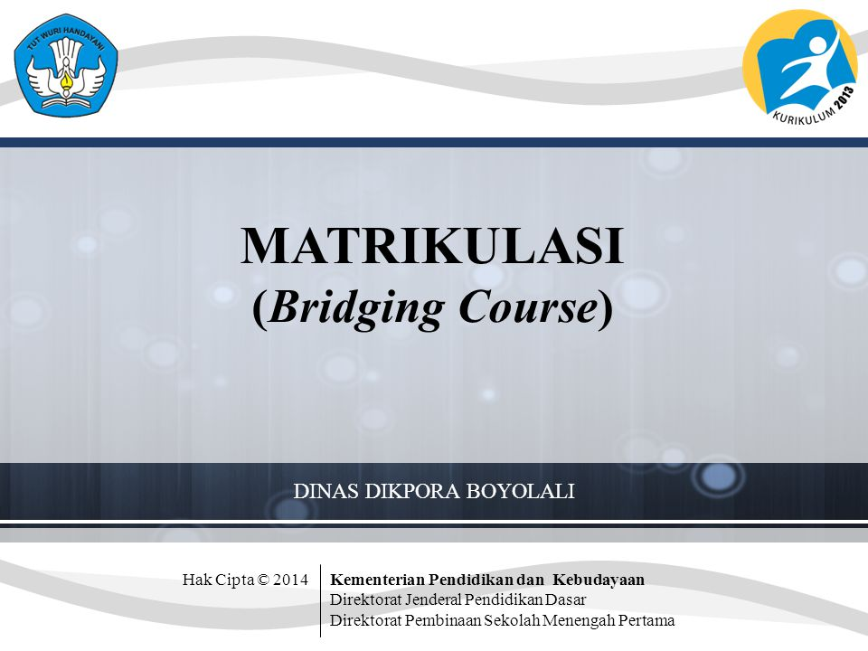 MATRIKULASI (Bridging Course)