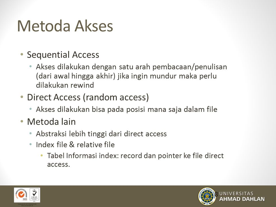 Metoda Akses Sequential Access Direct Access (random access)
