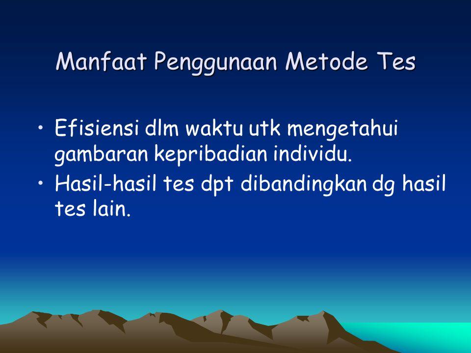 Manfaat Penggunaan Metode Tes