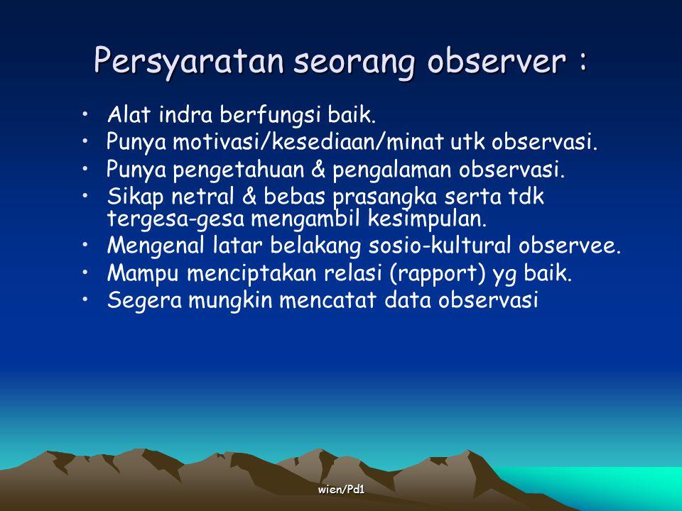 Persyaratan seorang observer :