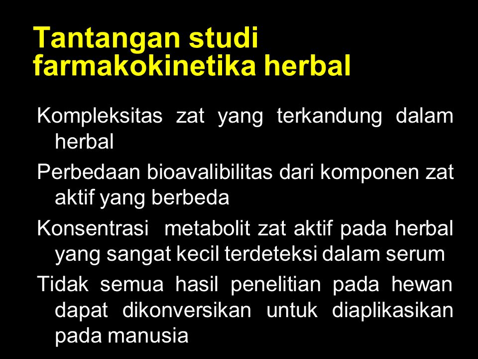 Tantangan studi farmakokinetika herbal