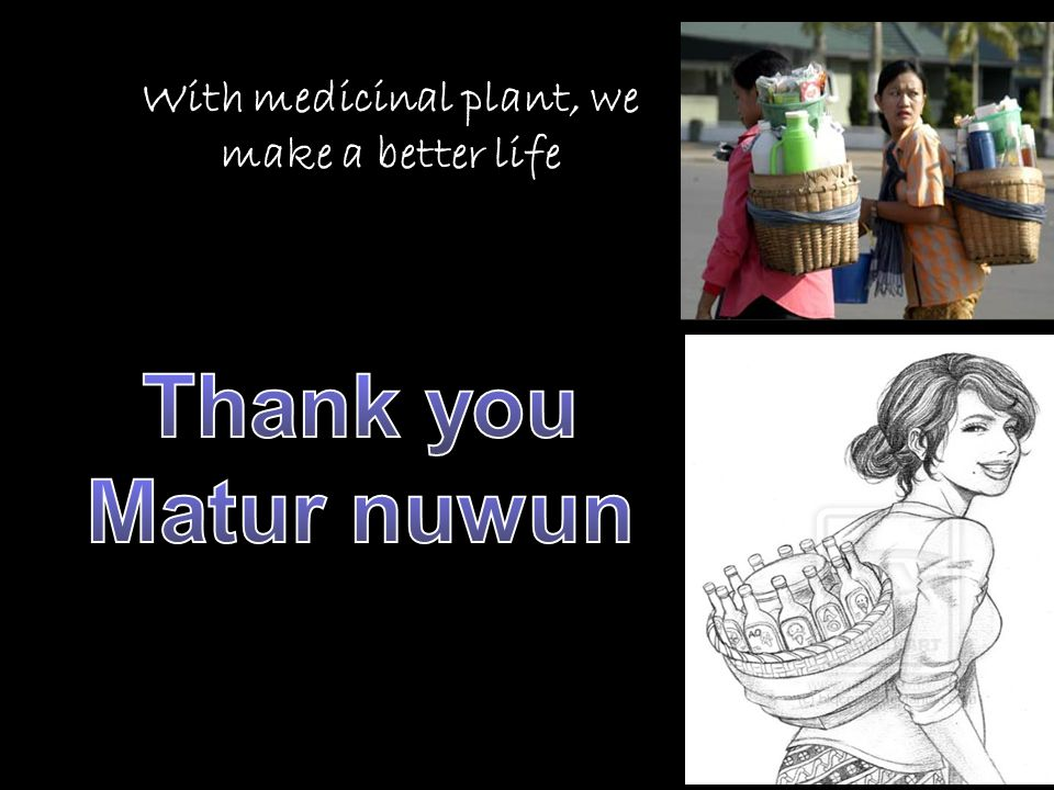 With medicinal plant, we make a better life