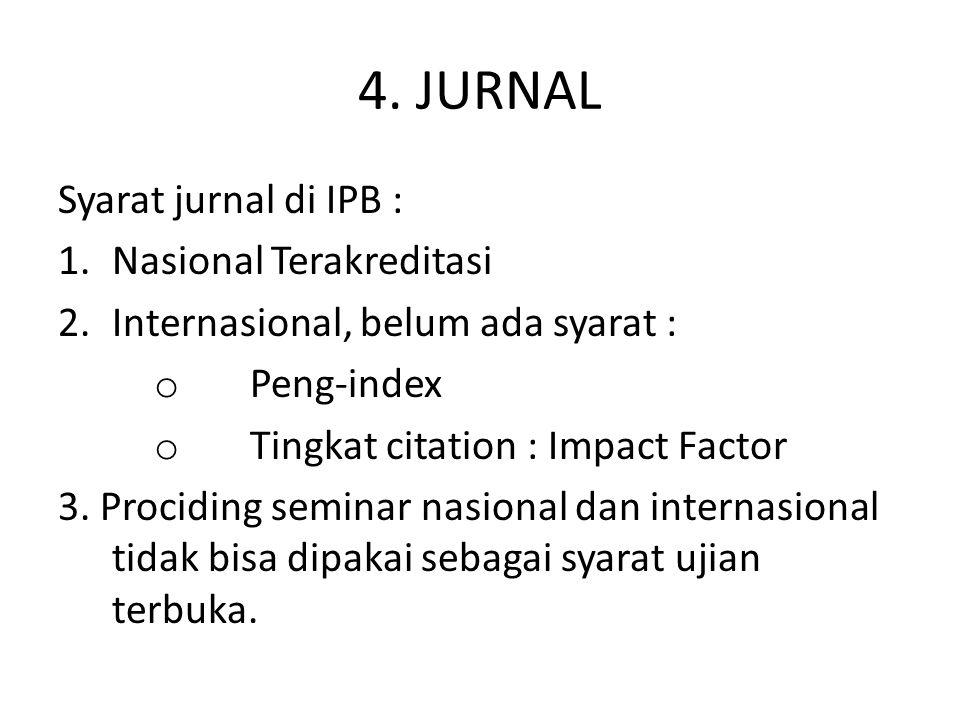4. JURNAL Syarat jurnal di IPB : Nasional Terakreditasi