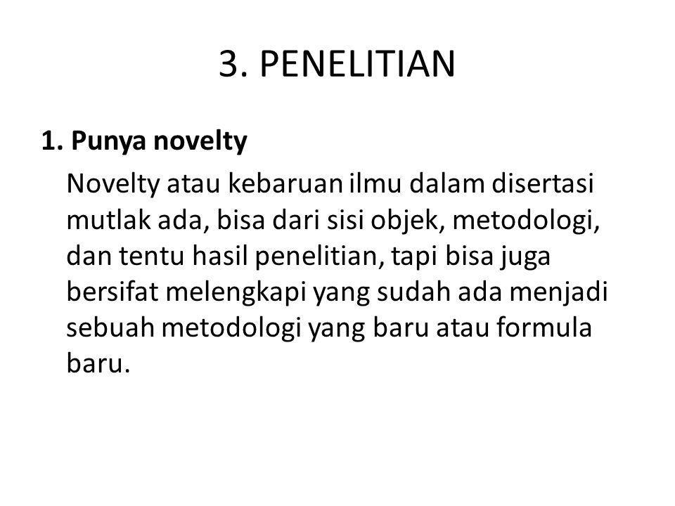 3. PENELITIAN 1. Punya novelty