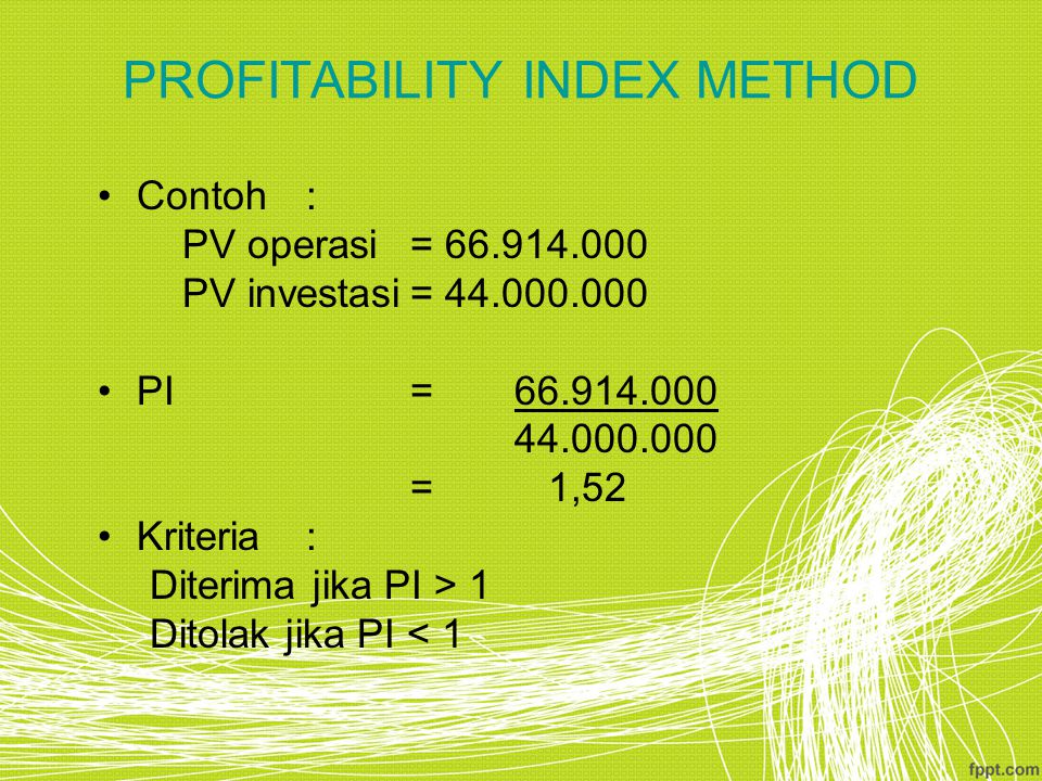 PROFITABILITY INDEX METHOD