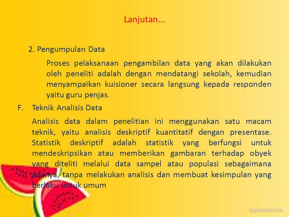 2. Pengumpulan Data Lanjutan...