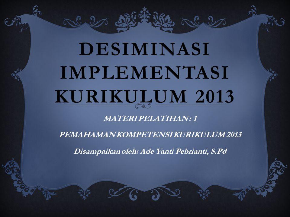 Desiminasi implementasi KURIKULUM 2013