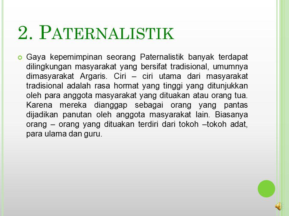 2. Paternalistik