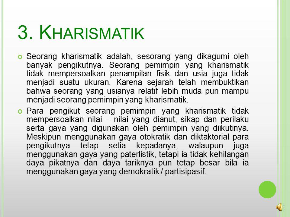 3. Kharismatik