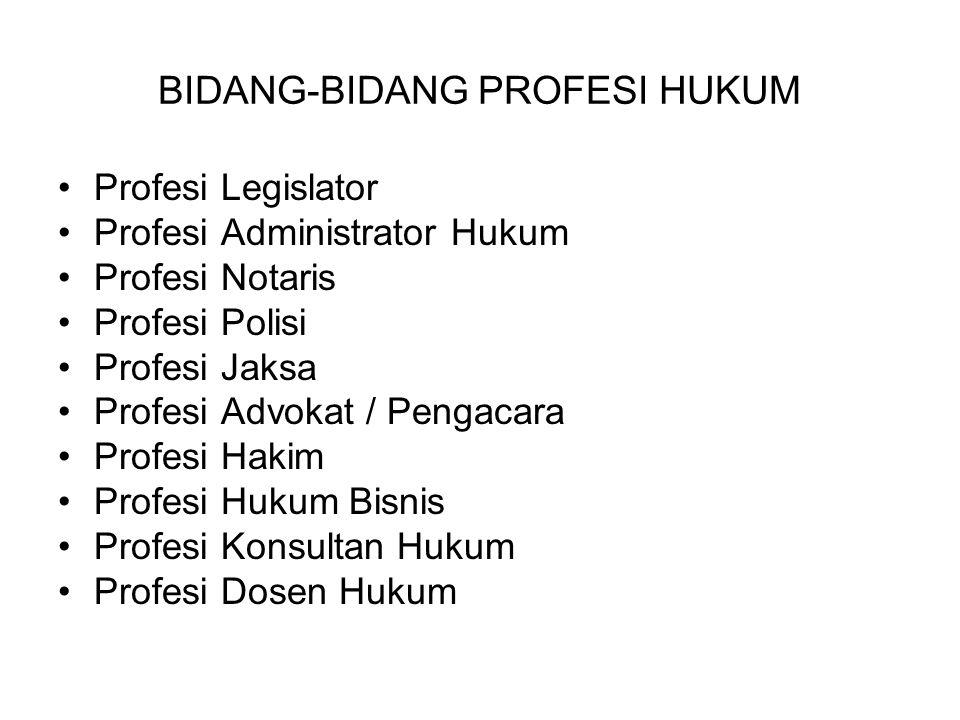 BIDANG-BIDANG PROFESI HUKUM