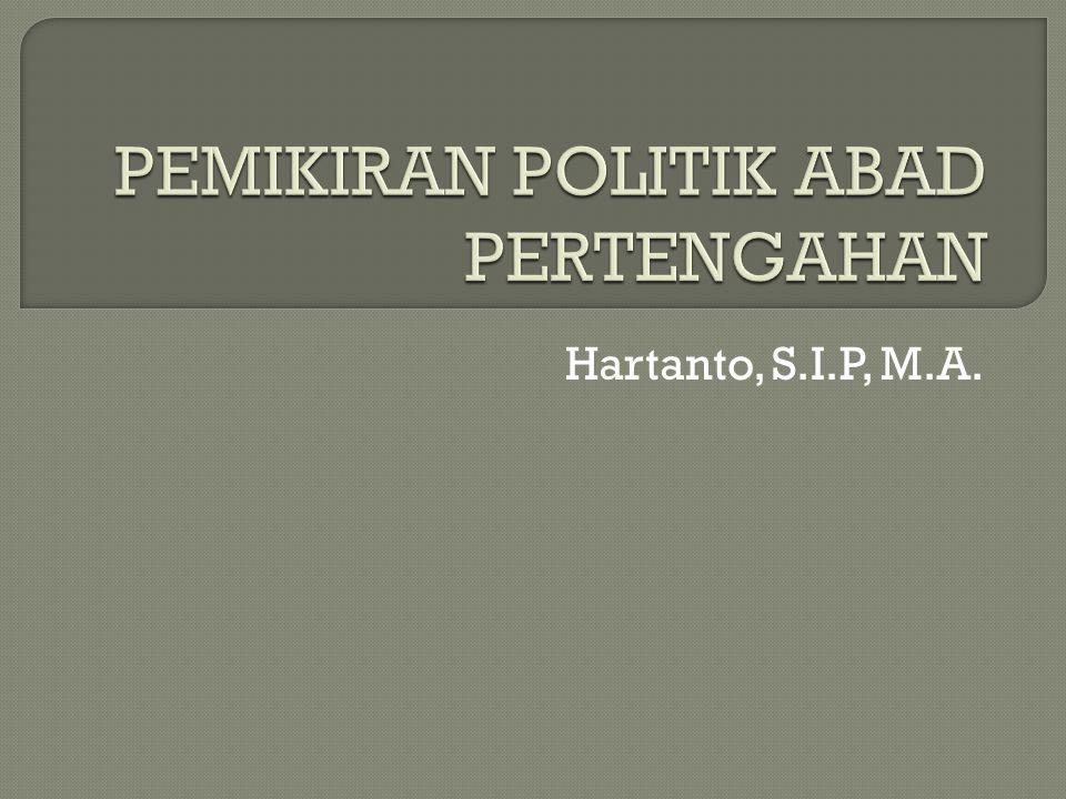 PEMIKIRAN POLITIK ABAD PERTENGAHAN