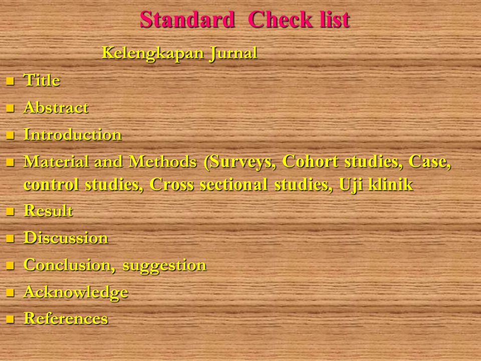 Standard Check list Kelengkapan Jurnal Title Abstract Introduction
