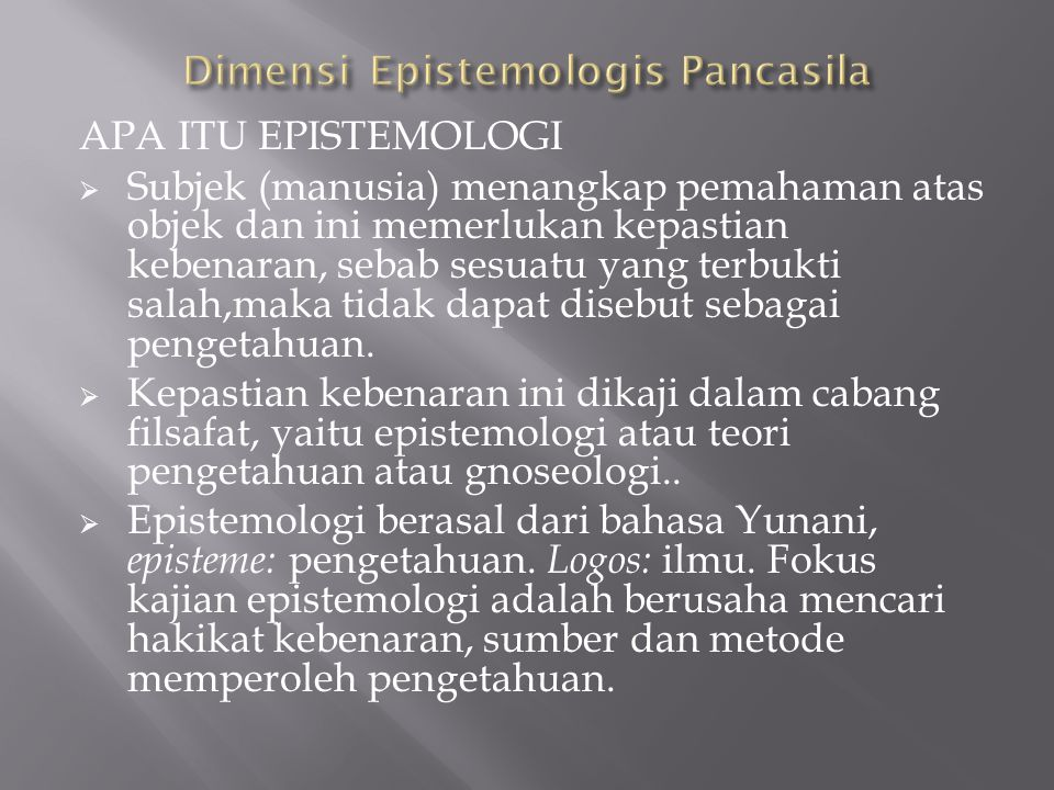 Dimensi Epistemologis Pancasila