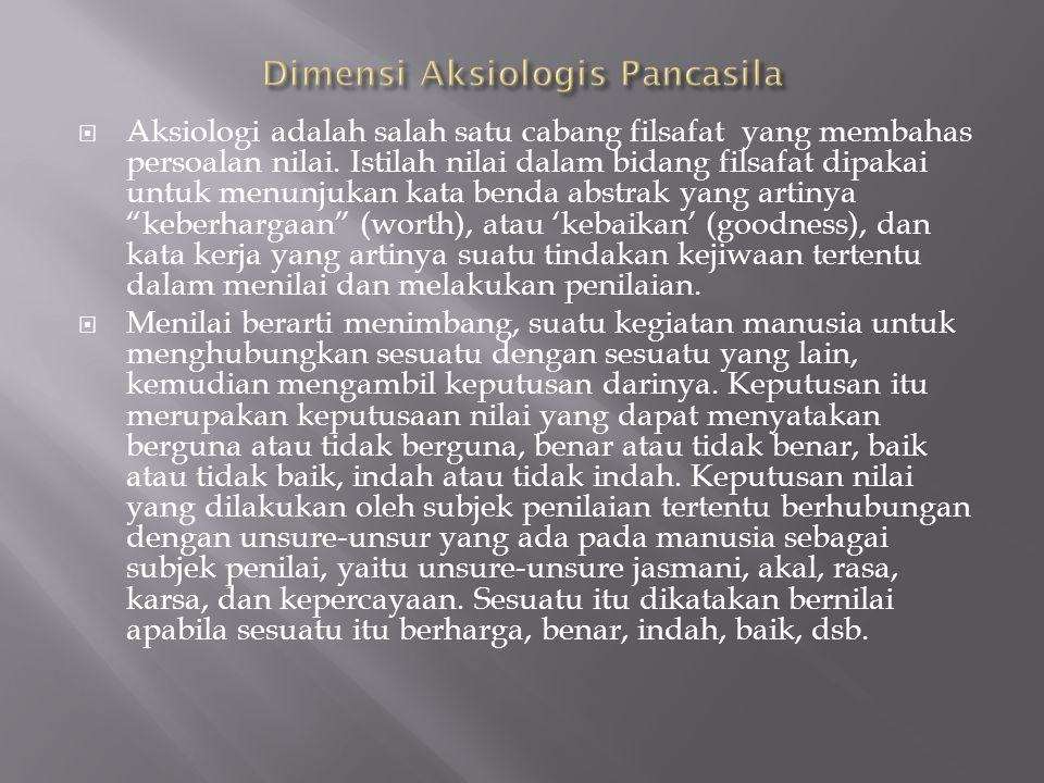 Dimensi Aksiologis Pancasila