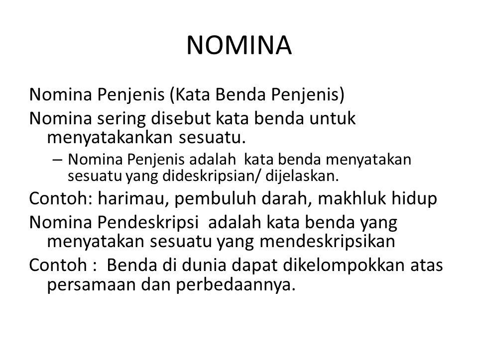 NOMINA Nomina Penjenis (Kata Benda Penjenis)