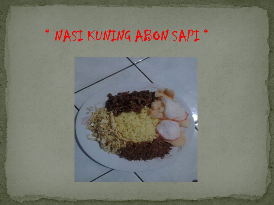 NASI KUNING ABON SAPI
