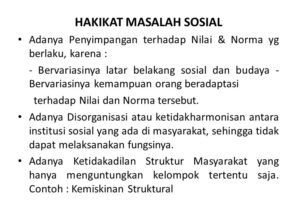 HAKIKAT MASALAH SOSIAL