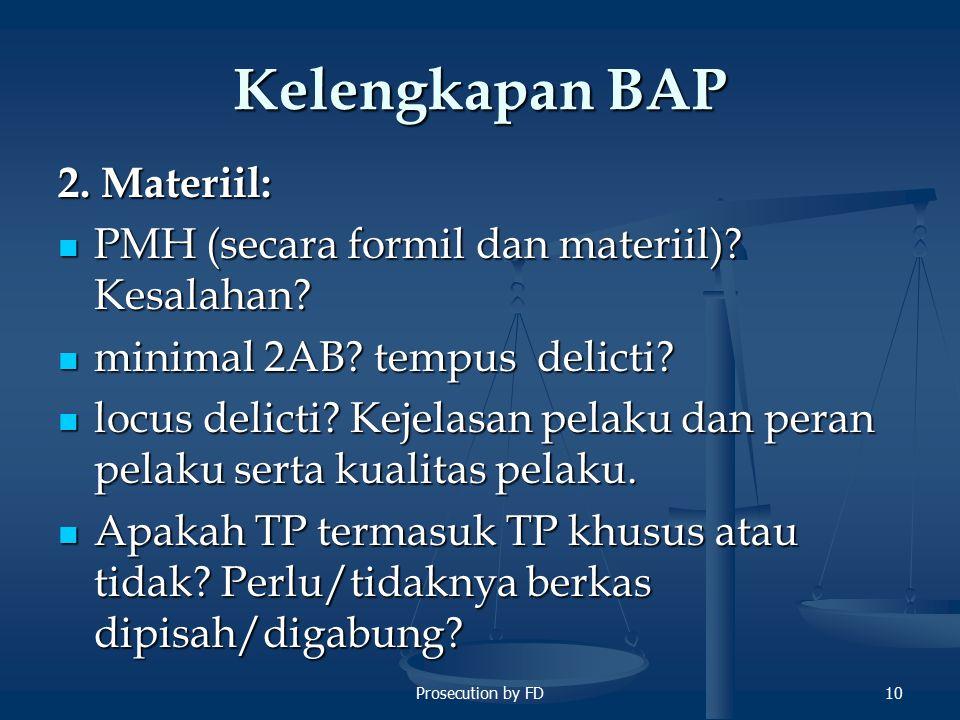 Kelengkapan BAP 2. Materiil:
