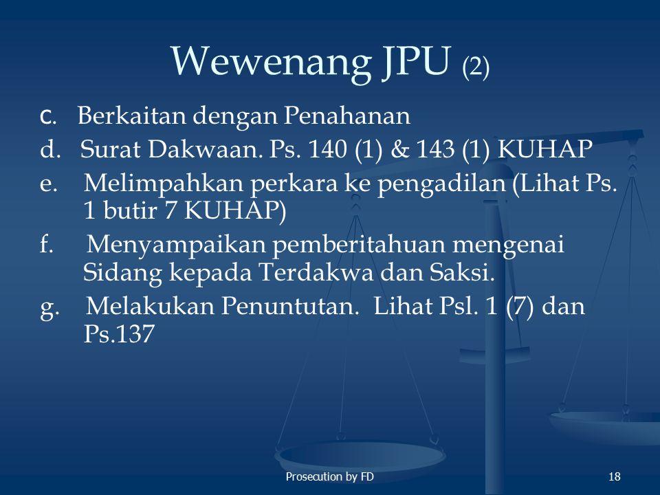 Wewenang JPU (2) c. Berkaitan dengan Penahanan