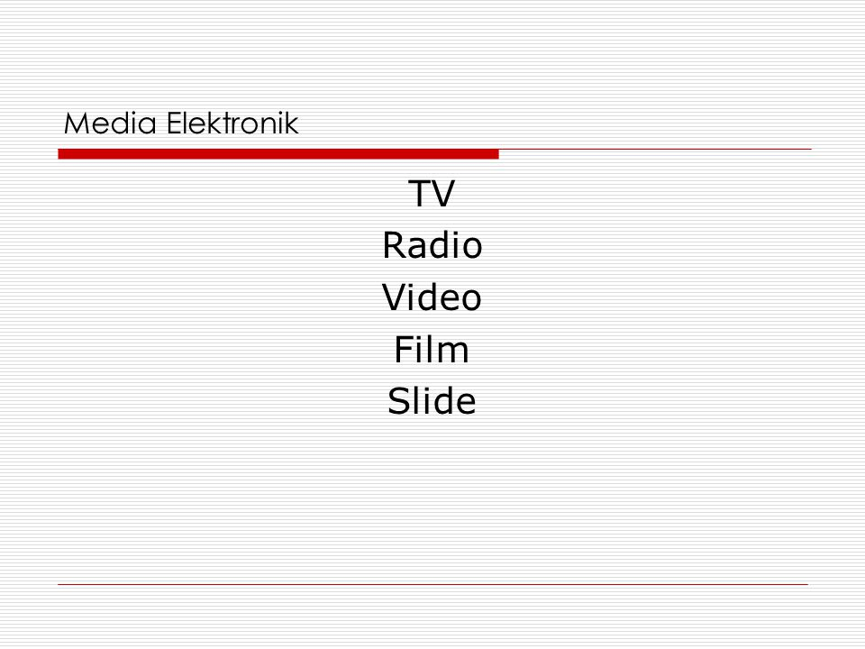 Media Elektronik TV Radio Video Film Slide