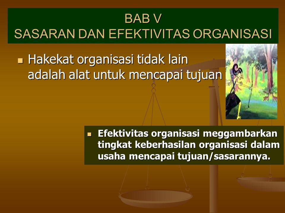BAB V SASARAN DAN EFEKTIVITAS ORGANISASI