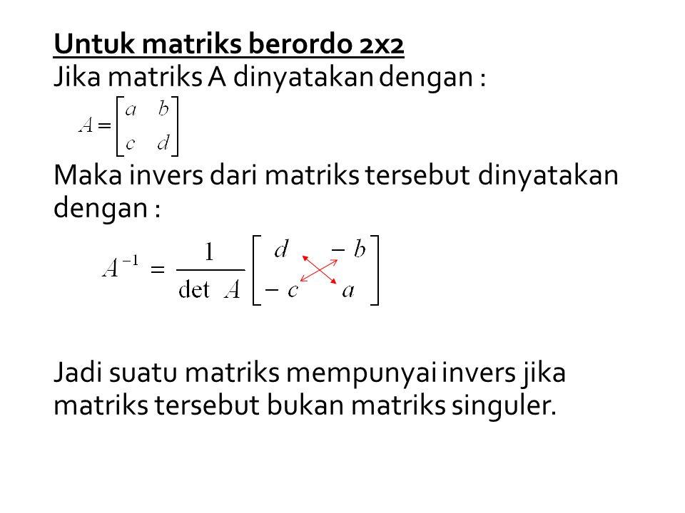 Untuk matriks berordo 2x2