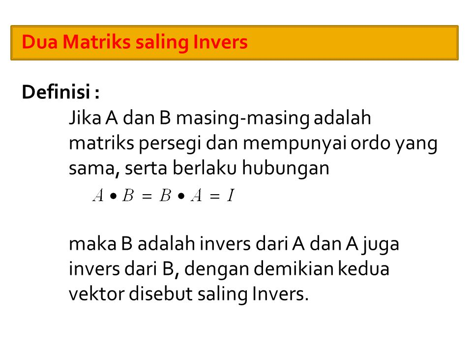 Dua Matriks saling Invers