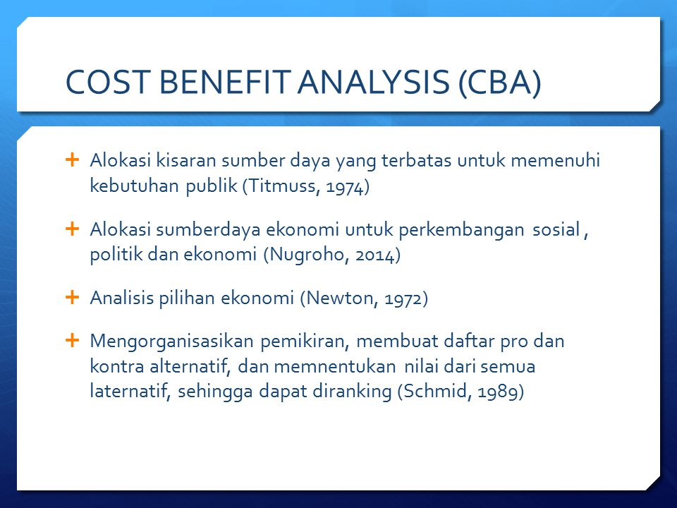 COST BENEFIT ANALYSIS (CBA)