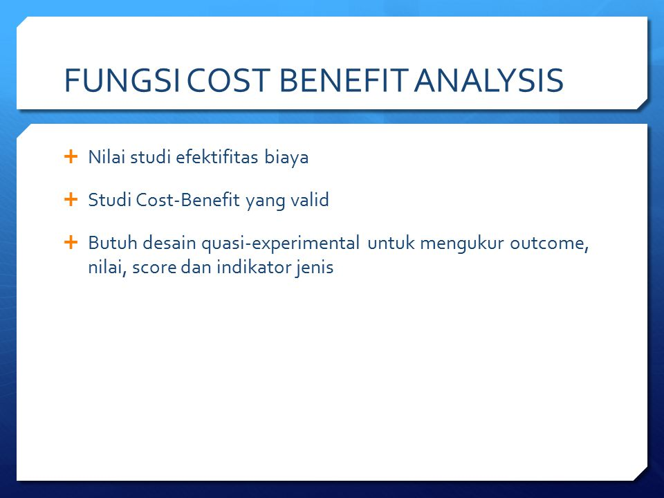 FUNGSI COST BENEFIT ANALYSIS