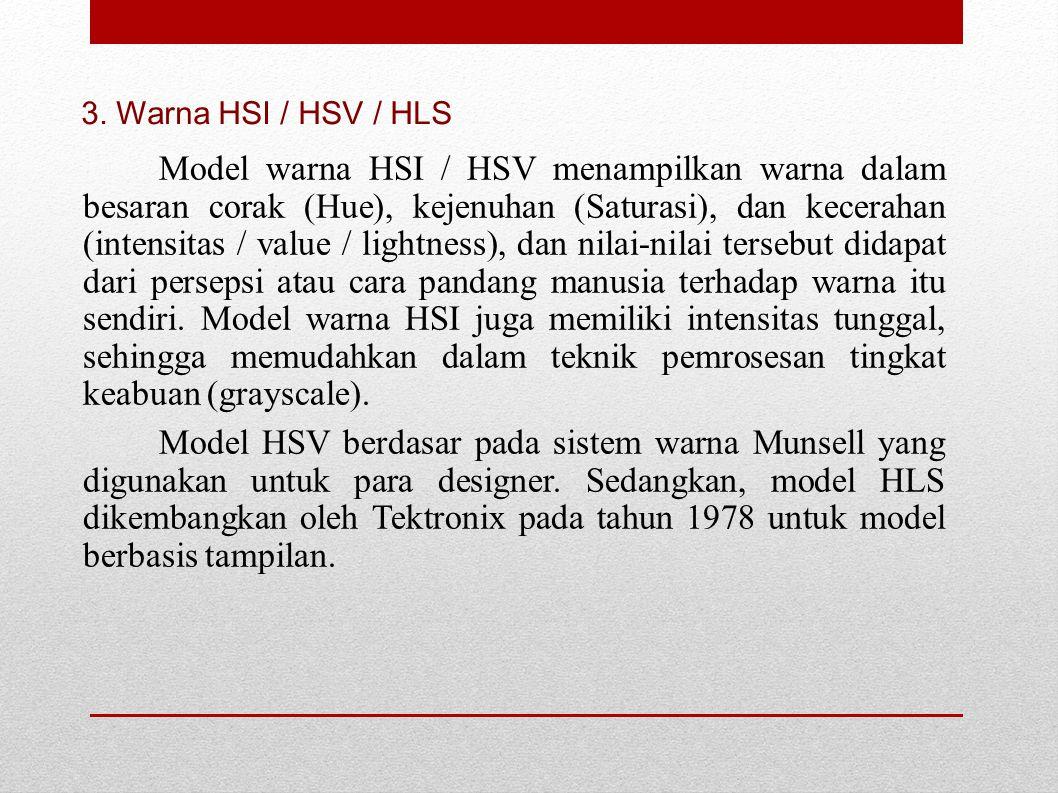 3. Warna HSI / HSV / HLS
