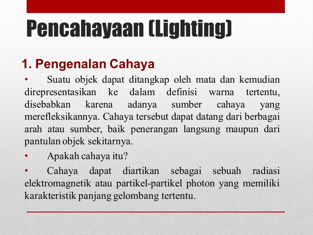 Pencahayaan (Lighting)