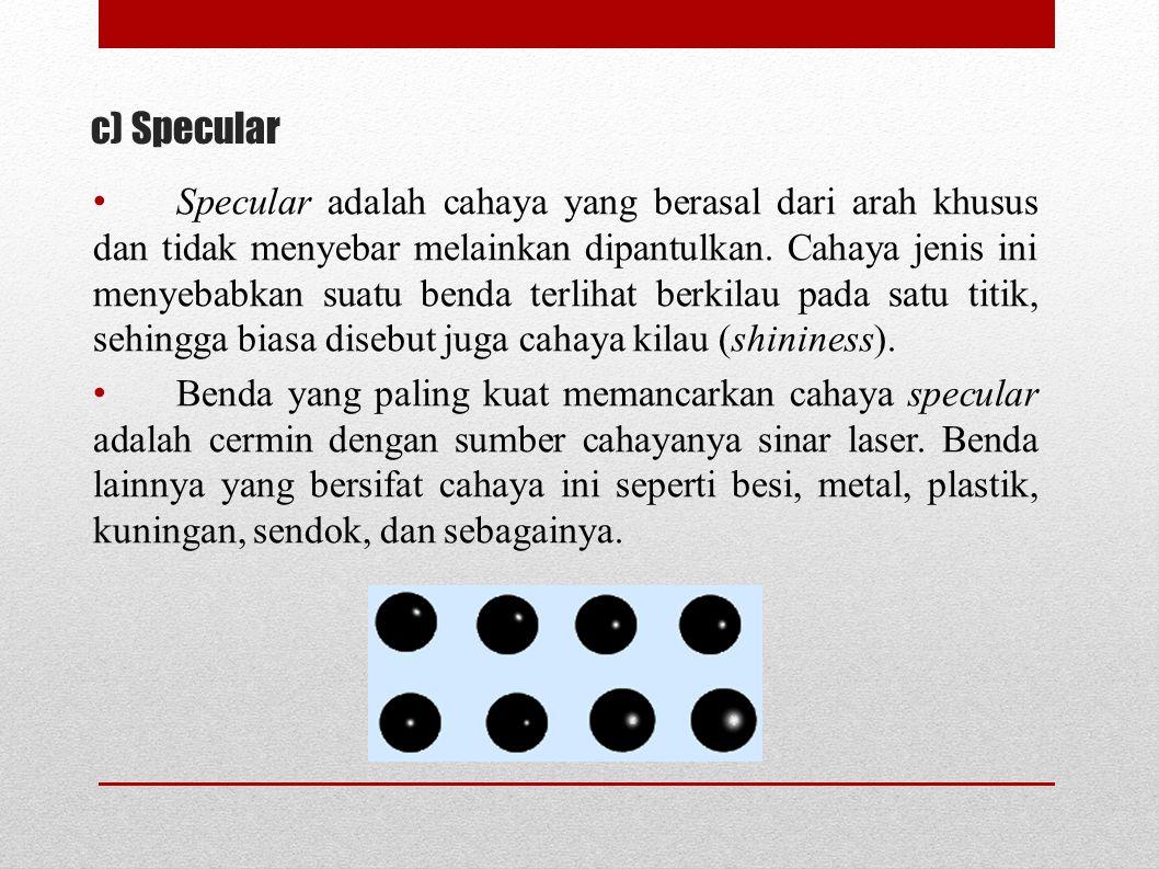 c) Specular