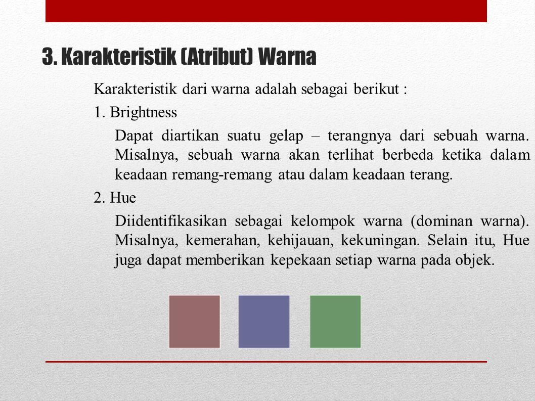 3. Karakteristik (Atribut) Warna