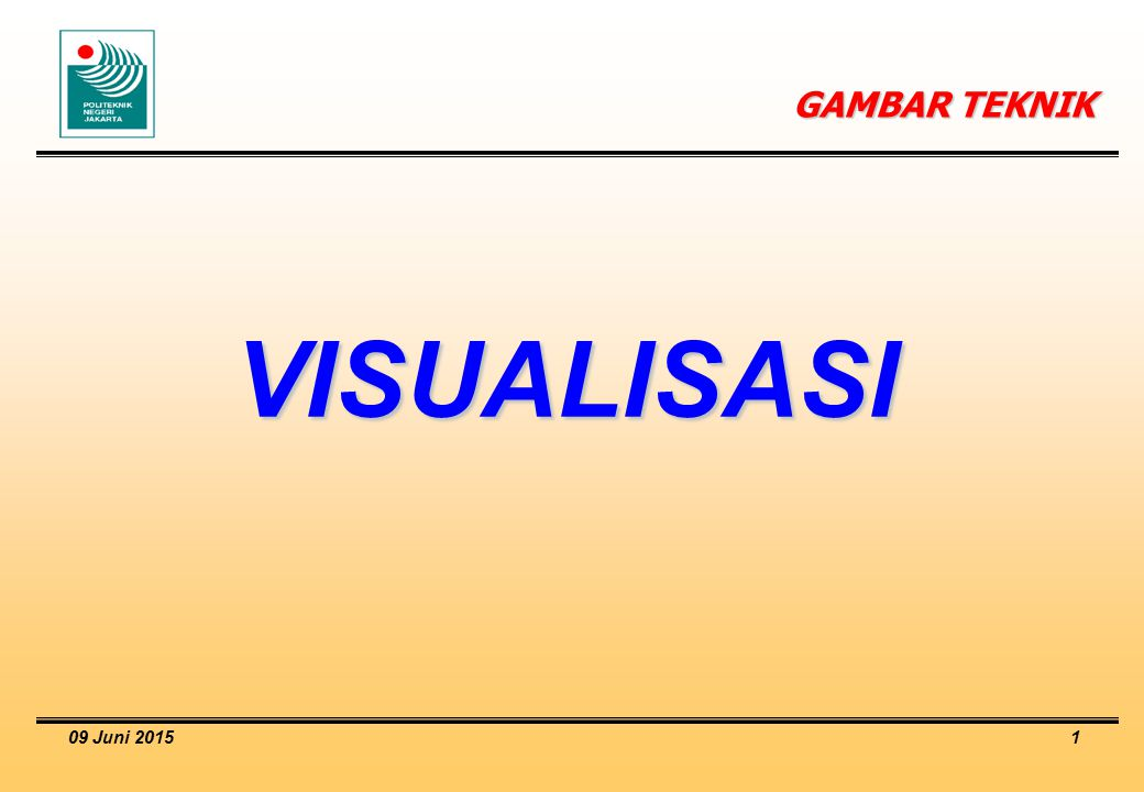 GAMBAR TEKNIK VISUALISASI 16 April 2017