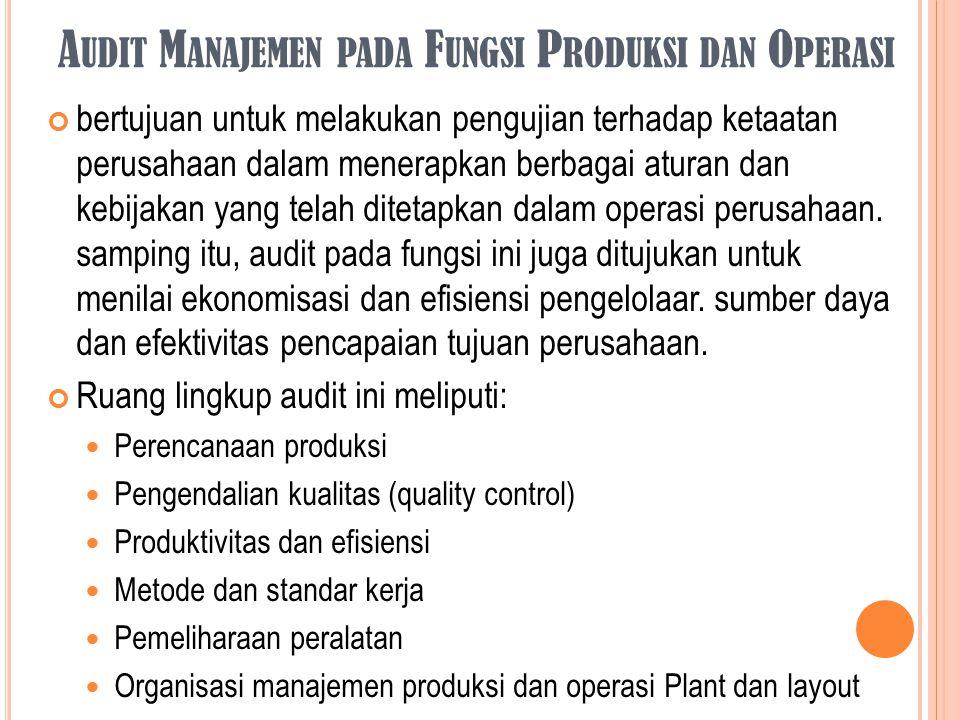 Audit Manajemen pada Fungsi Produksi dan Operasi