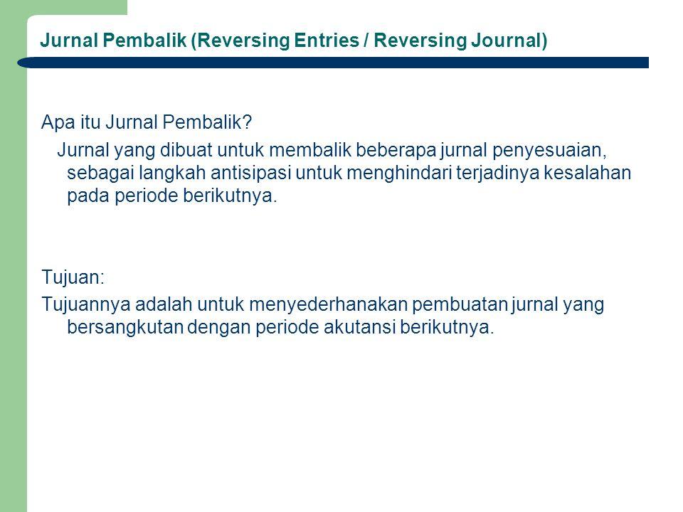 Jurnal Pembalik (Reversing Entries / Reversing Journal)